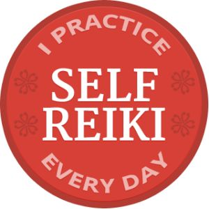 I Practice Self Reiki Everyday!